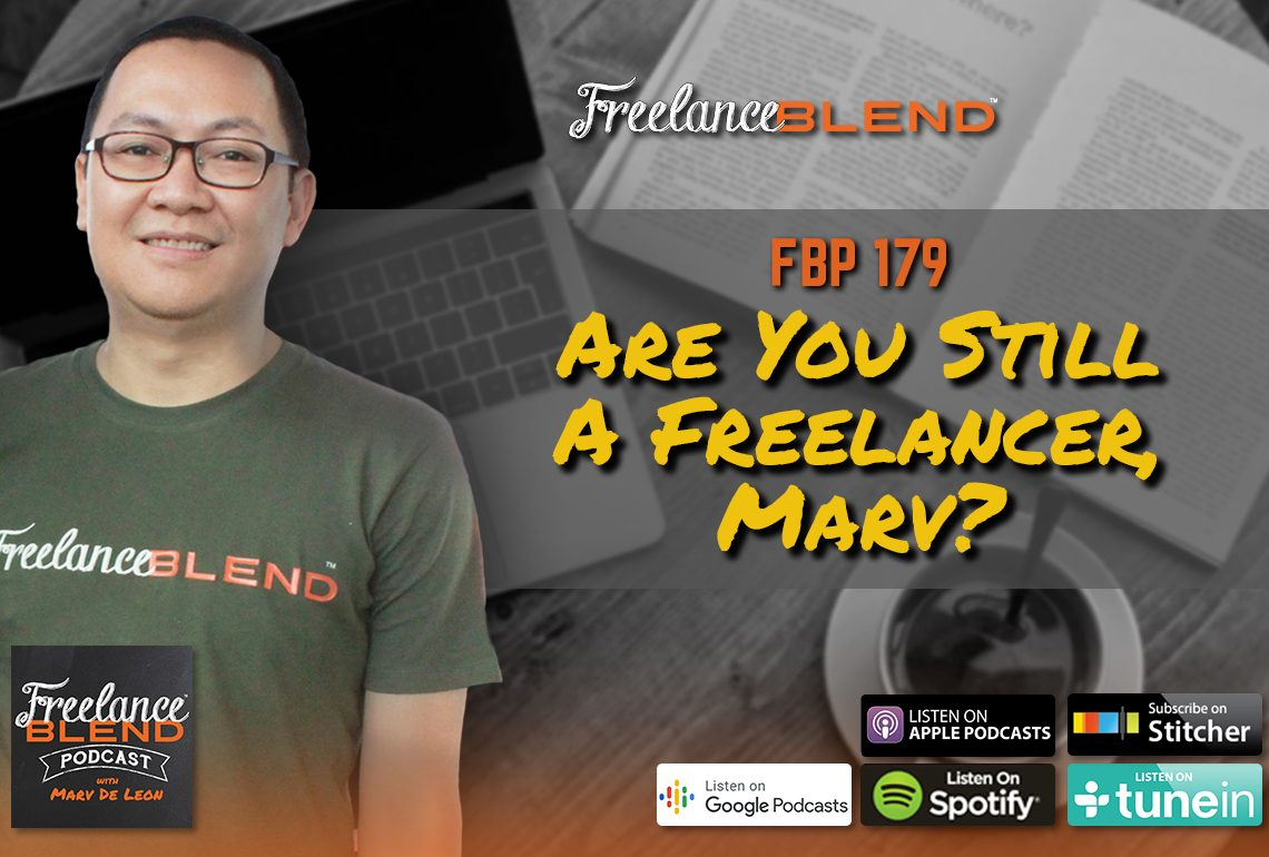 Are You Still a Freelancer, Marv? (FBP 179)