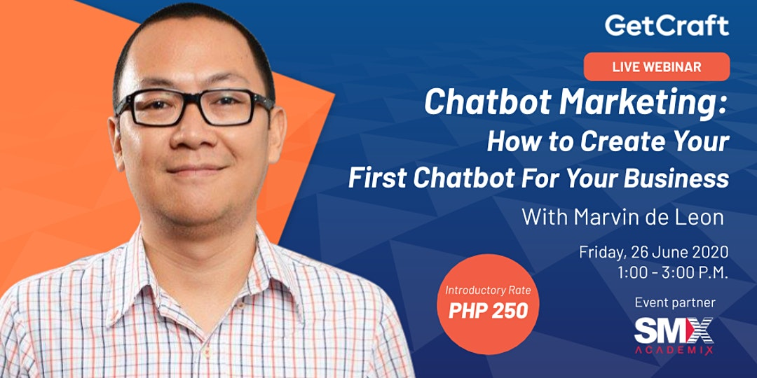 [Workshop] How to Create Your First Chatbot For Your Business