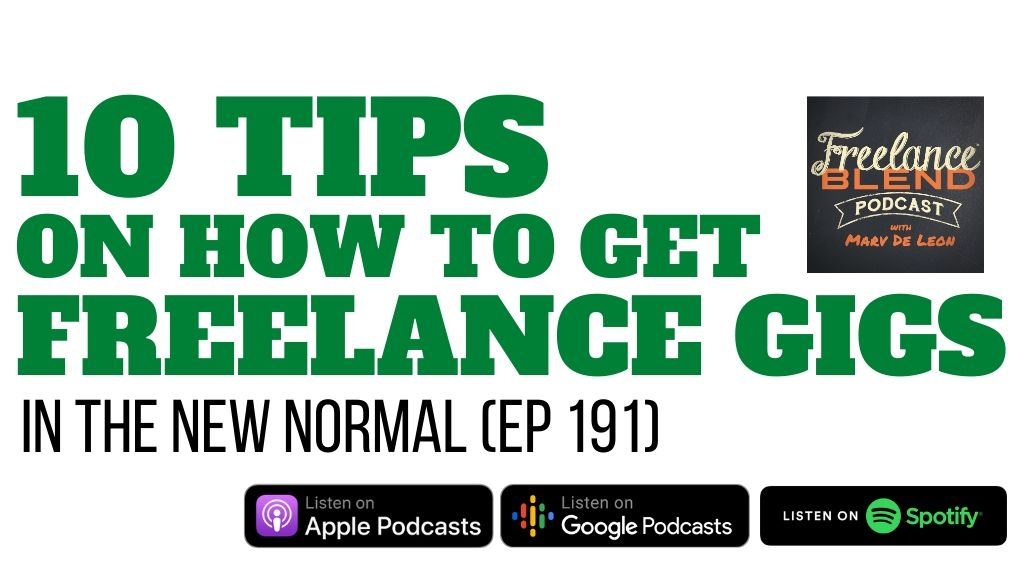 10 Tips on How to Get Freelance Gigs in the New Normal (FBP 191)
