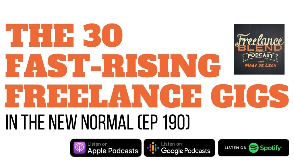 The 30 Fast-Rising Freelance Gigs in The New Normal (FBP 190)
