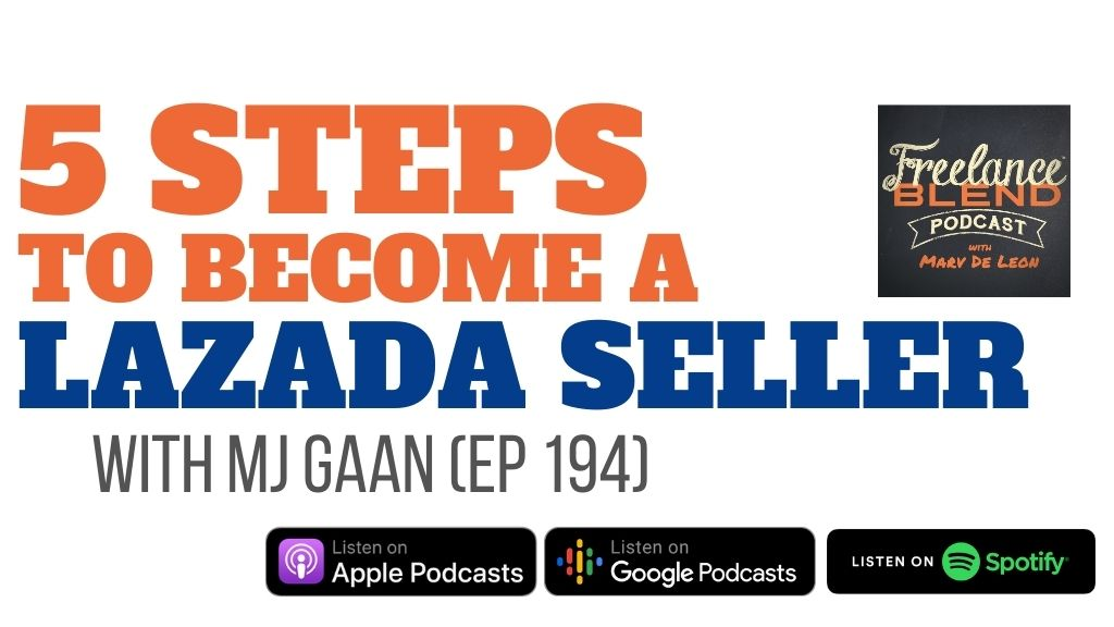 5 Steps to Become a Lazada Seller With MJ Gaan (FBP 194)