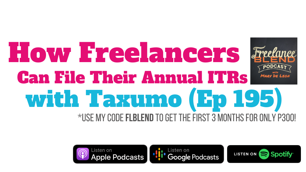 How Freelancers Can File Their Annual ITRs with Taxumo (FBP 195)